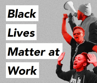 0 - black lives matter at work